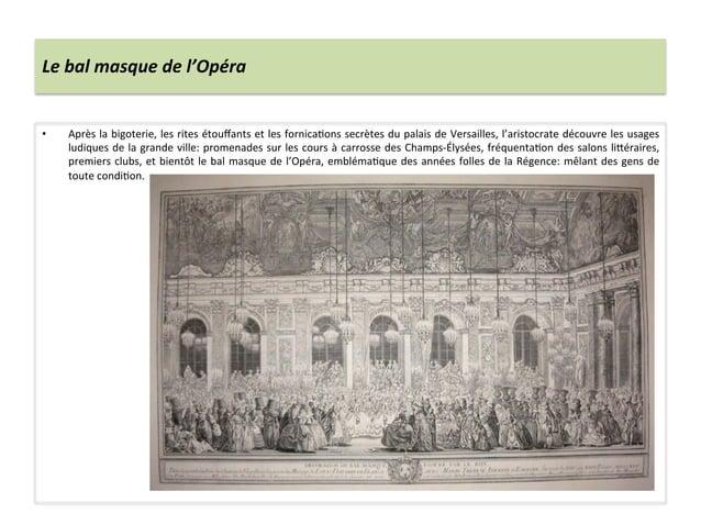 Le bal masque de l'Opéra • Après la bigoterie, les rites étouffants et les fornicaWons secrète...