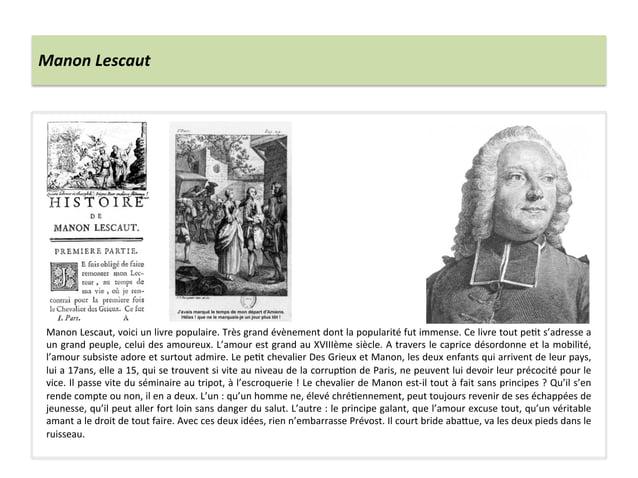 Manon Lescaut Manon Lescaut, voici un livre populaire. Très grand évènement dont la popularité ...