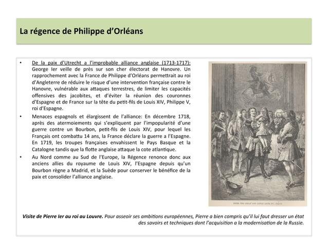 La régence de Philippe d'Orléans • De  la  paix  d'Utrecht  a  l'improbable  alliance  anglaise ...