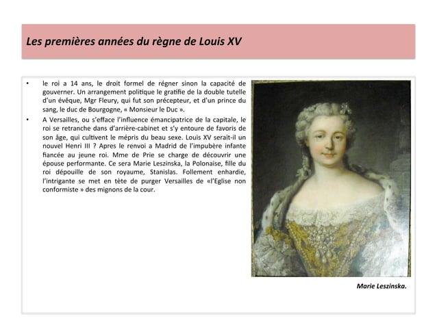 Les premières années du règne de Louis XV • le  roi  a  14  ans,  le  droit  formel  de ...