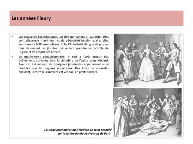 Les années Fleury • Les Nouvelles EcclésiasWques, un défi permanent a l'autorité: Elles sont  dé...