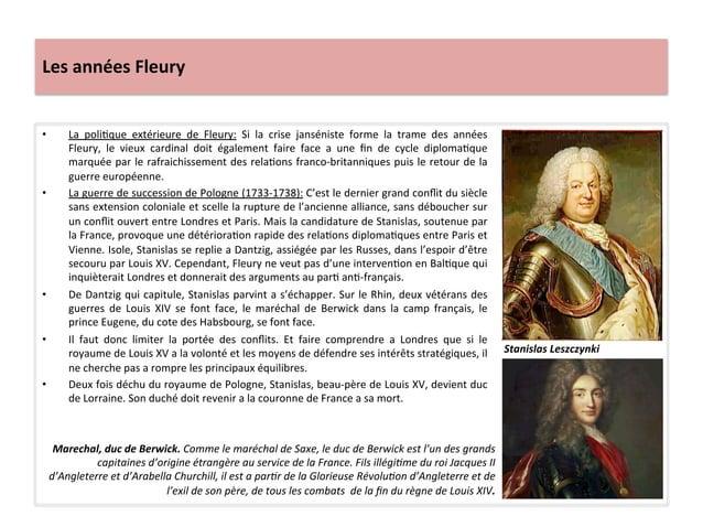 Les années Fleury • La  poliWque  extérieure  de  Fleury:  Si  la  crise  janséniste  forme  la...