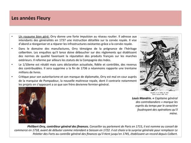 Les années Fleury • Un royaume bien géré: Orry donne une forte impulsion au réseau rouWer. ...
