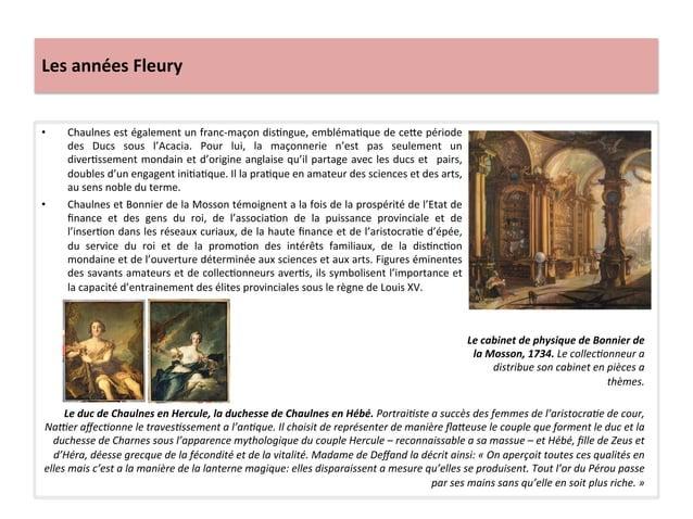 Les années Fleury • Chaulnes est également un franc-‐maçon disWngue, emblémaWque de ce`e période...