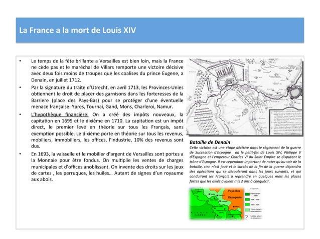 La France a la mort de Louis XIV • Le temps de la fête brillante a Versailles est bien...