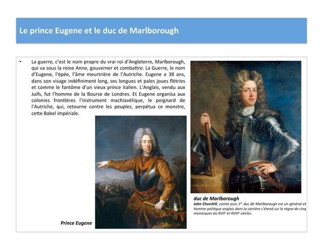 Le prince Eugene et le duc de Marlborough  • La guerre, c'est le nom propre du vrai roi...