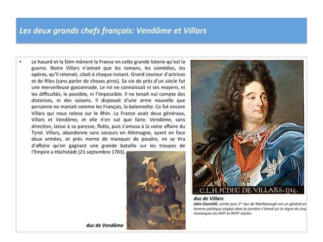 Les deux grands chefs français: Vendôme et Villars • Le hasard et la faim mènent la France...