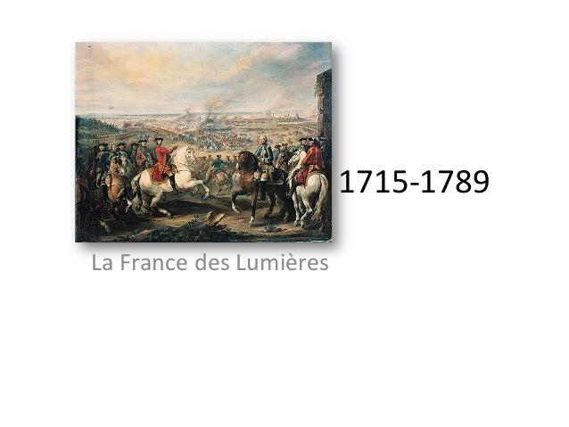1715-‐1789 La France des Lumières