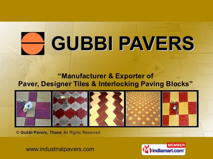 """GUBBI PAVERS """" Manufacturer & Exporter of  Paver, Designer Tiles & Interlocking Paving Blocks"""""""