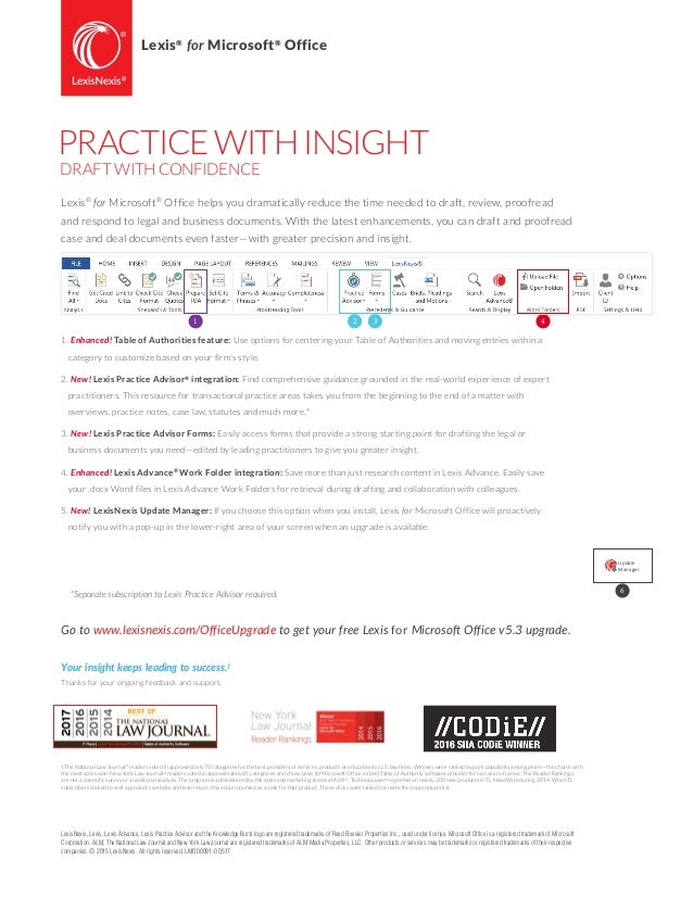 1 42 3 Lexis® for Microsoft® Office PRACTICEWITHINSIGHT DRAFT WITH CONFIDENCE LexisNexis, Lexis, Lexis Advance, Lexis Prac...