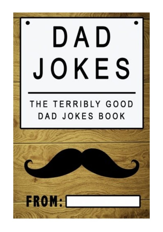 Dad Jokes Pdf Share The Love Gifts The Terribly Good Dad Jokes Book