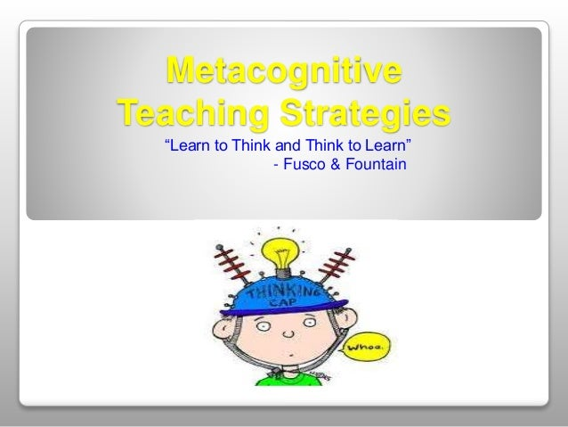 Metacognition And Learning