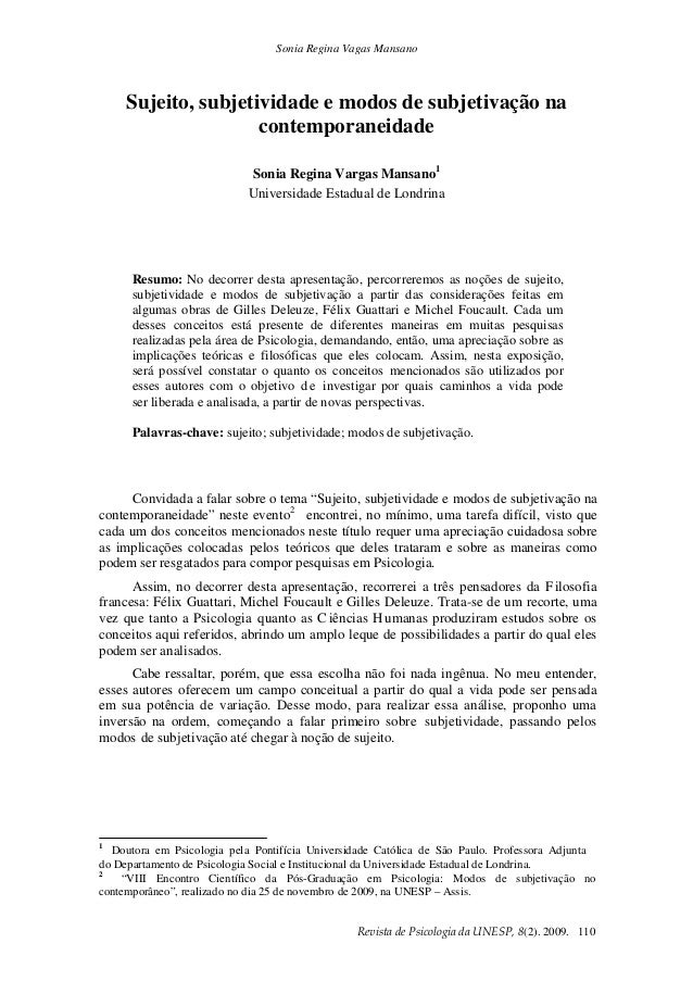 Sonia Regina Vagas Mansano Revistade PsicologiadaUNESP,8(2). 2009. 110 Sujeito, subjetividade e modos de subjetivação ...