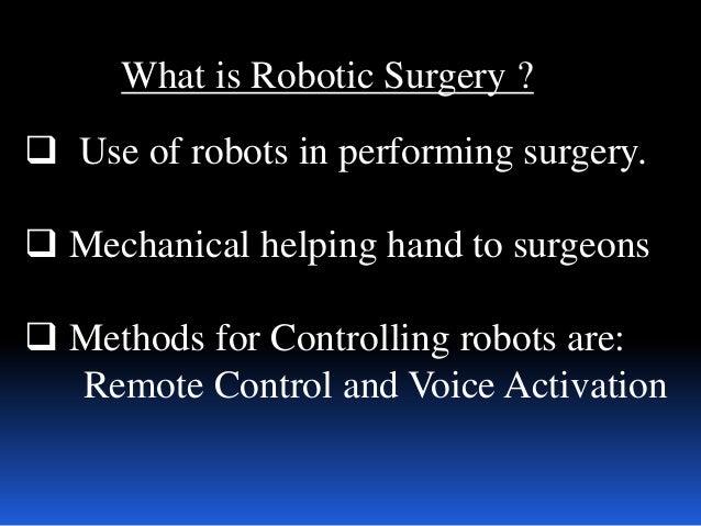 ROBOTIC SURGERY Slide 3