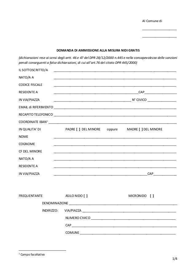 1/4 Al Comune di ___________________ ___________________ DOMANDA DI AMMISSIONE ALLA MISURA NIDI GRATIS (dichiarazioni rese...
