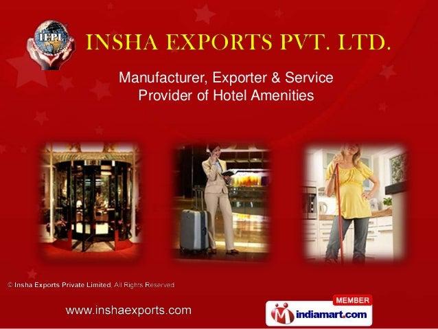 Manufacturer, Exporter & Service Provider of Hotel Amenities