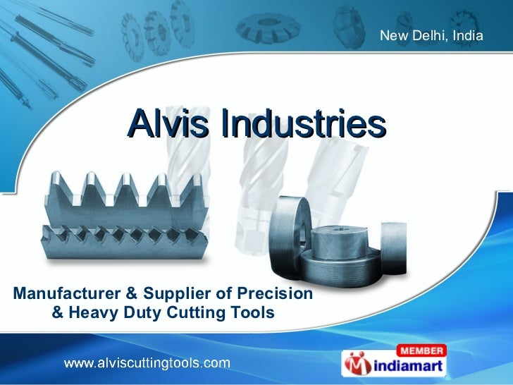 Alvis Industries Manufacturer & Supplier of Precision & Heavy Duty Cutting Tools