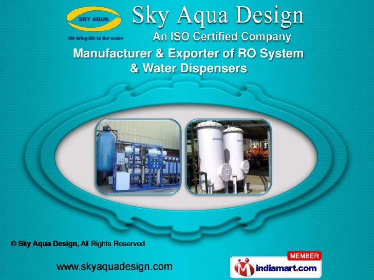 Manufacturer & Exporter of RO System        & Water Dispensers