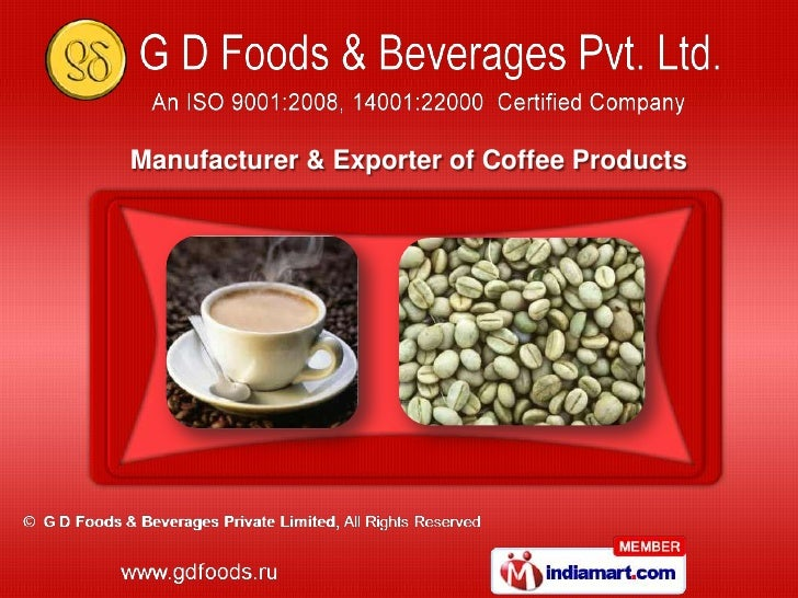 Manufacturer & Exporter of Coffee Products