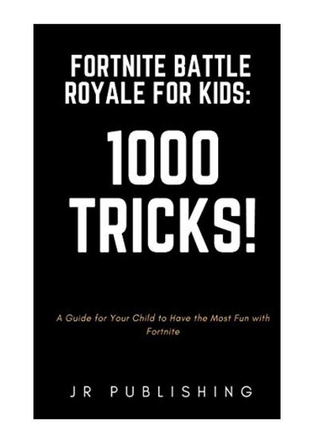 Image result for Fortnite Battle Royale for Kids: 1000 Tricks!