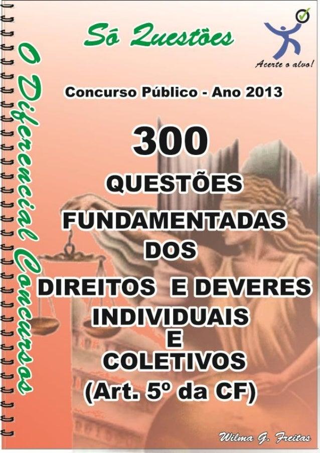 300 Questões fundamentadas Art. 5º da CF