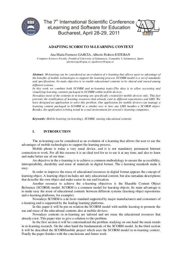 ADAPTING SCORM TO M-LEARNING CONTEXT Ana María Fermoso GARCIA, Alberto Pedrero ESTEBAN Computer Sciences Faculty, Pontific...