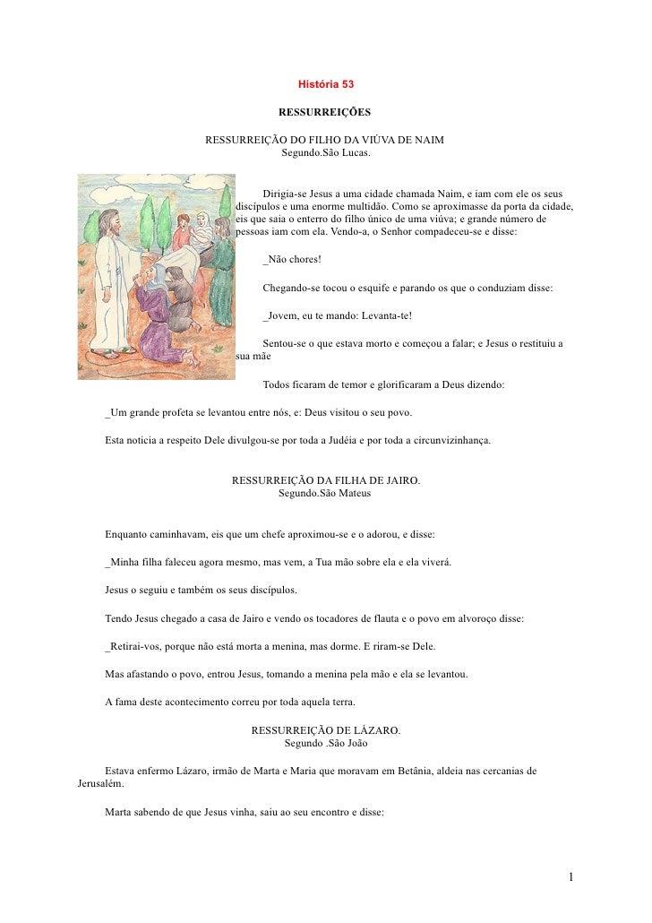 História 53                                              RESSURREIÇÕES                              RESSURREIÇÃO DO FILHO ...