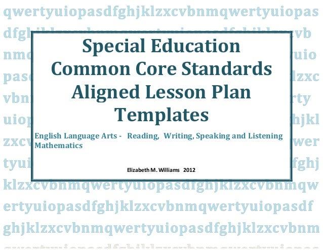 Special Educationcommoncorestandardsalignedieplessonplantempl - Lesson plan template special education