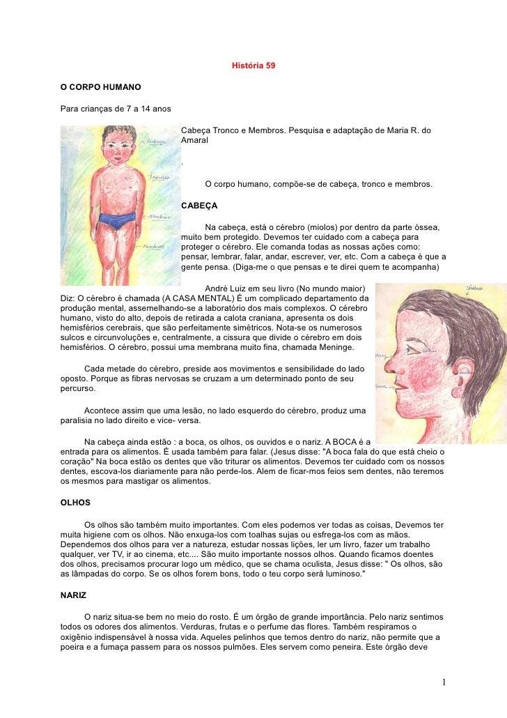 História 59  O CORPO HUMANO  Para crianças de 7 a 14 anos                                 Cabeça Tronco e Membros. Pesquis...