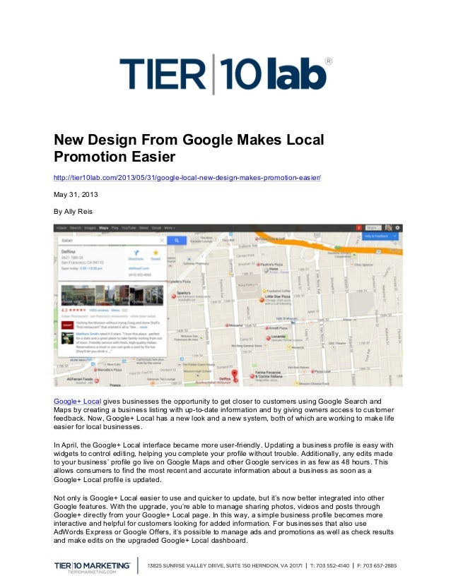 New Design From Google Makes Local Promotion Easier http://tier10lab.com/2013/05/31/google-local-new-design-makes-promot...