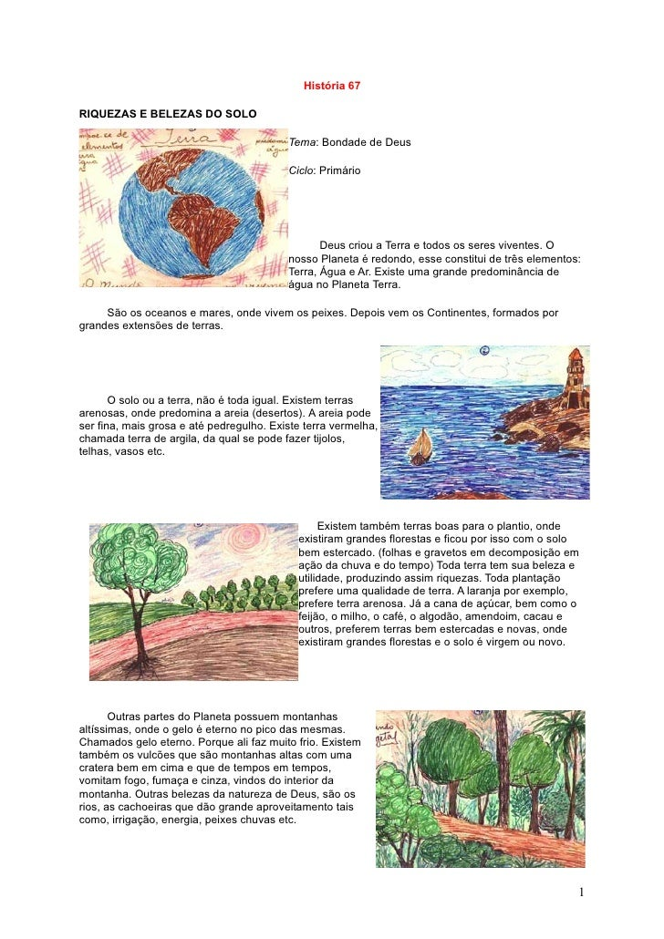 História 67  RIQUEZAS E BELEZAS DO SOLO                                            Tema: Bondade de Deus                  ...