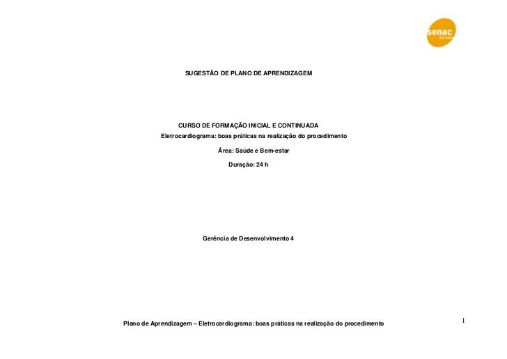 SUGESTÃO DE PLANO DE APRENDIZAGEM                  CURSO DE FORMAÇÃO INICIAL E CONTINUADA            Eletrocardiograma: bo...