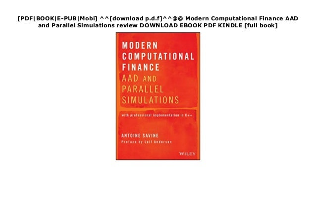 [PDF|BOOK|E-PUB|Mobi] ^^[download p.d.f]^^@@ Modern Computational Finance AAD and Parallel Simulations review DOWNLOAD EBO...