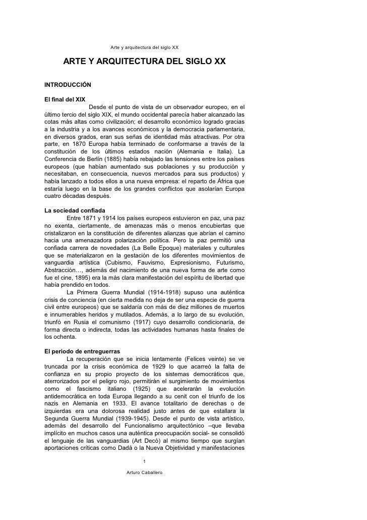 Arte y arquitectura del siglo XX          ARTE Y ARQUITECTURA DEL SIGLO XX  INTRODUCCIÓN  El final del XIX                ...