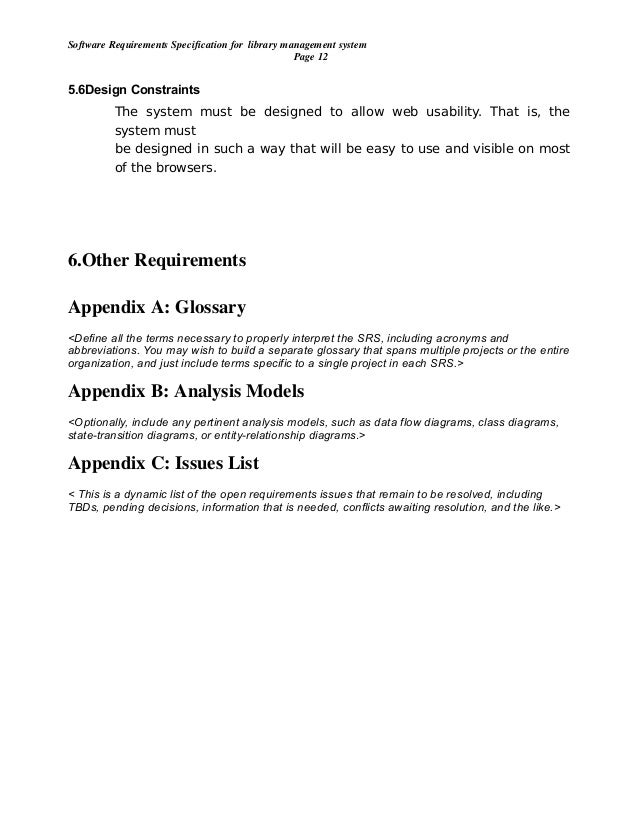 srs for library management Srs on library management library management system problem statement: the case study titled library management system is library management software for the purpose of monitoring and controlling the transactions in a library.