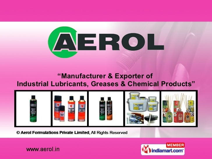""""""" Manufacturer & Exporter of  Industrial Lubricants, Greases & Chemical Products"""""""