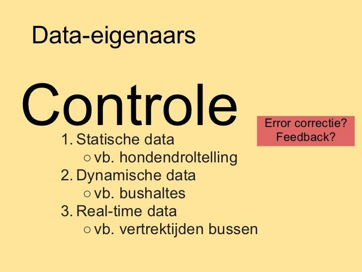 Data-eigenaarsControle  1. Statische data                                   Error correctie?                              ...
