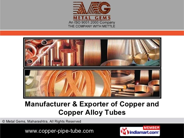 Manufacturer & Exporter of Copper and Copper Alloy Tubes