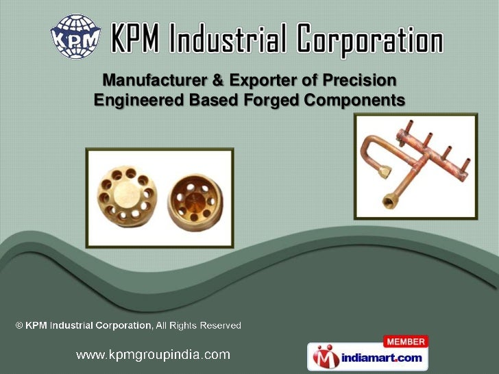 Manufacturer & Exporter of PrecisionEngineered Based Forged Components