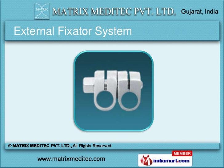 External Fixator System