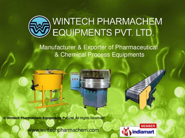 Manufacturer & Exporter of Pharmaceutical        & Chemical Process Equipmentswww.wintechpharmachem.com