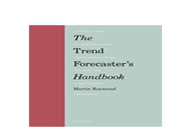 Detail Book Title : The trend forecasters handbook Format : PDF,kindle,epub Language : English ASIN : 1.786273845E9 Paperb...
