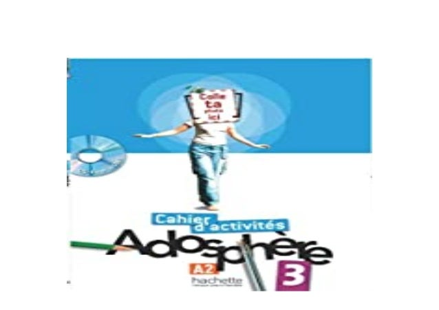 Detail Book Title : AdosphAre 3 Cahier dactivits CDRom AdosphAre 3 Cahier dactivits CDROM Format : PDF,kindle,epub Languag...