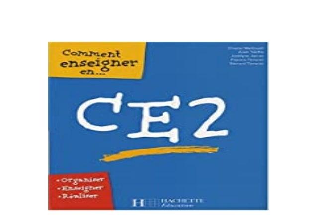 Detail Book Title : Comment enseigner en CE2 Format : PDF,kindle,epub Language : English ASIN : 2.011710936E9 Paperback : ...