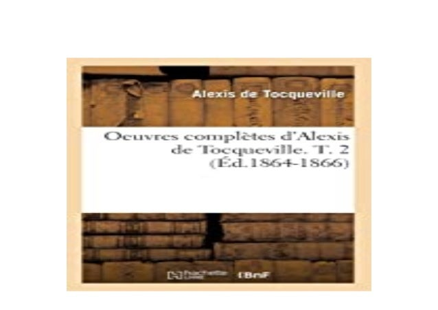 Detail Book Title : Oeuvres complAtes dAlexis de Tocqueville T 2 Ad18641866 Format : PDF,kindle,epub Language : English AS...