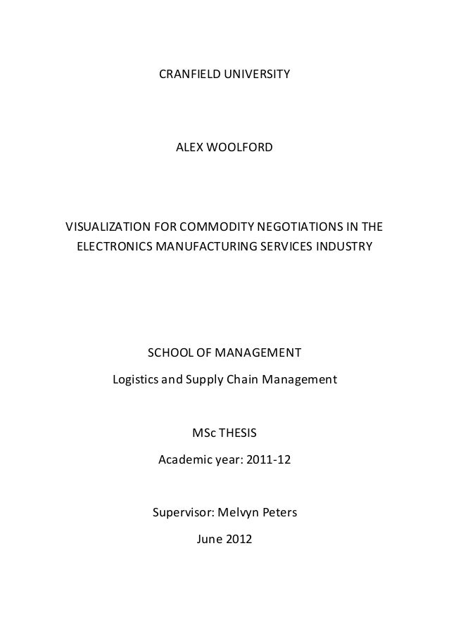 CRANFIELD UNIVERSITY ALEX WOOLFORD VISUALIZATION FOR COMMODITY NEGOTIATIONS IN THE ELECTRONICS MANUFACTURING SERVICES INDU...