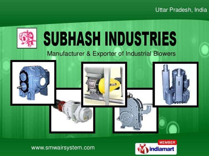 Uttar Pradesh, India    Manufacturer & Exporter of Industrial Blowerswww.smwairsystem.com