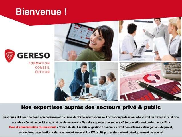 Nos expertises auprès des secteurs privé & public Pratiques RH, recrutement, compétences et carrière - Mobilité internatio...