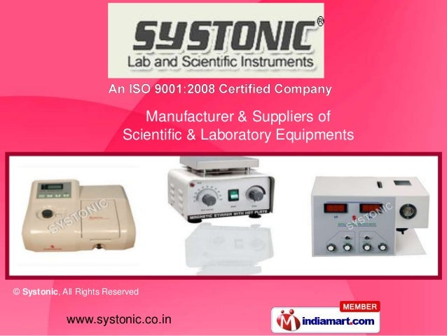 Manufacturer & Suppliers of                          Scientific & Laboratory Equipments© Systonic, All Rights Reserved    ...