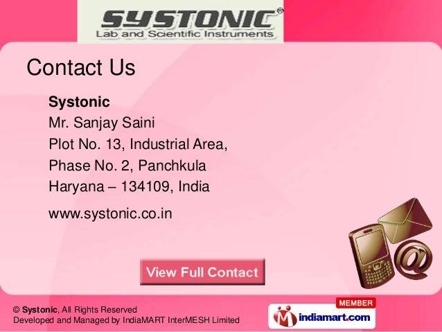 Contact Us        Systonic        Mr. Sanjay Saini        Plot No. 13, Industrial Area,        Phase No. 2, Panchkula     ...